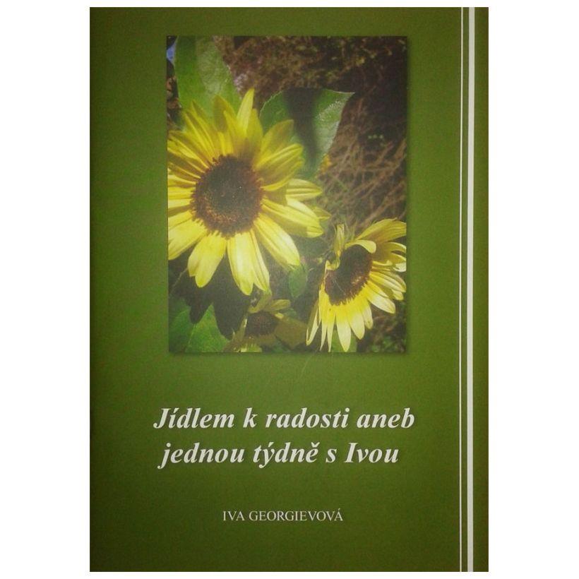 Jídlem k radosti aneb jednou týdně s Ivou, Iva Georgievová (kniha)