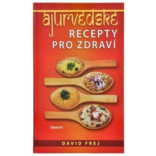 Ájurvédské recepty pro zdraví - kniha